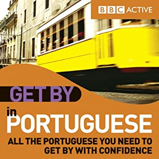 Get By in Portuguese                   By:                                                                                                                                 BBC Active                               Narrated by:                                                                                                                                 uncredited                      Length: 1 hr and 17 mins     2 ratings     Overall 2.0