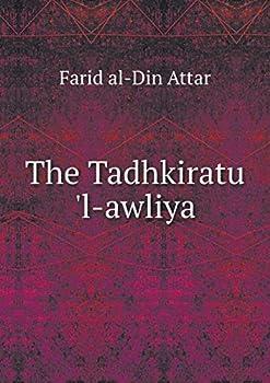Paperback The Tadhkiratu 'l-Awliya Book