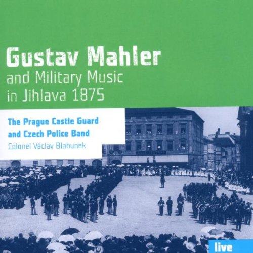 Mahler und die Militrmusik in Jihlava 1875