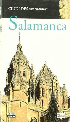 Salamanca (Ciudades Con Encanto)