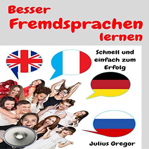 Couverture de Besser Fremdsprachen lernen [Learn Foreign Languages Better]