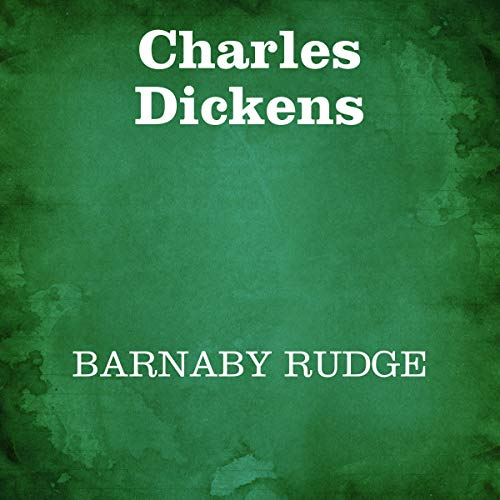 Barnaby Rudge     Un racconto delle sommosse del 1780              Written by:                                                                                                                                 Charles Dickens                               Narrated by:                                                                                                                                 Silvia Cecchini                      Length: 26 hrs and 5 mins     Not rated yet     Overall 0.0