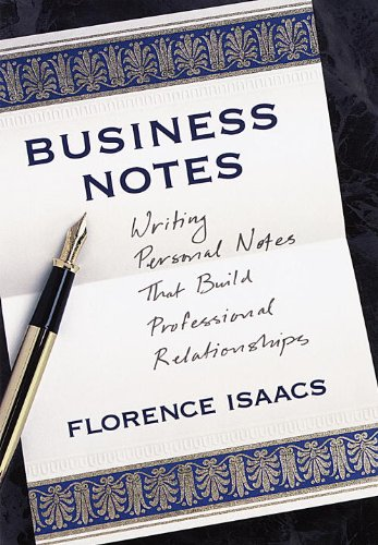 Business Notes: Writing Personal Notes That Build Professional Relationships (English Edition)