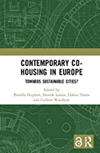 Contemporary Co-housing in Europe (Open Access): Towards Sustainable Cities? (English Edition)