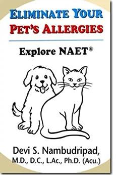[Devi Nambudripad]のEliminate Your Pet's Allergies (English Edition)