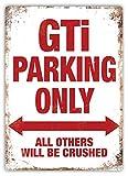 Lorenzo GTI Parking Only Vintage Metall Eisen Malerei