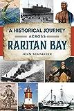 A Historical Journey Across Raritan Bay