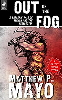 OUT OF THE FOG by [Matthew P. Mayo]