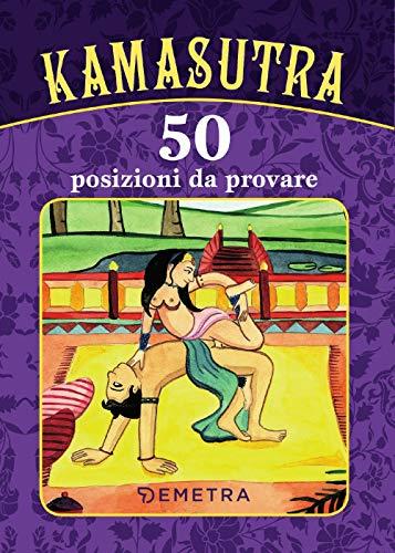 Kamasutra. 50 posizioni da provare