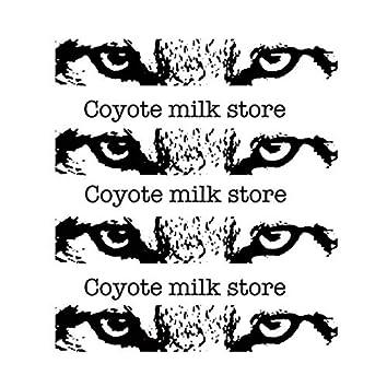 Coyote milk store EP