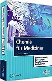 Chemie für Mediziner (Pearson Studium - Medizin) - Carsten Schmuck