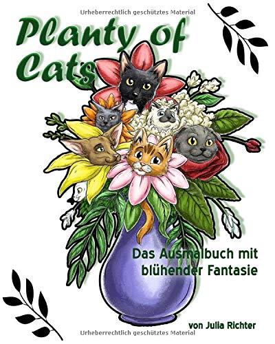 Planty of Cats: Das Ausmalbuch mit blühender Fantasie