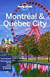 Lonely Planet Montreal & Quebec City (City Guide)