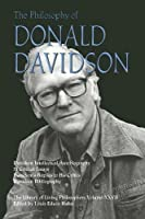 The Philosophy of Donald Davidson (Library of Living Philosophers)