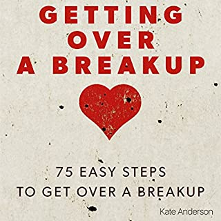 Getting Over a Breakup audiobook cover art