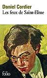 Les feux de Saint-Elme by Daniel Cordier (2016-02-11) - Editions Gallimard - 11/02/2016