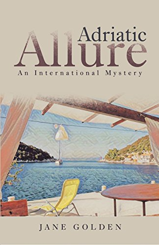 Front cover for the book Adriatic Allure by Jane Golden