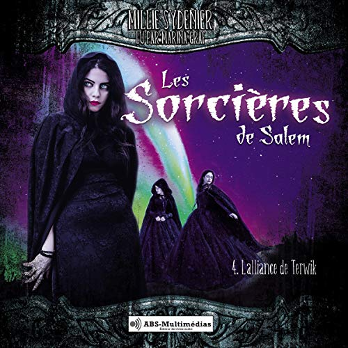 L'alliance de Terwik     Les sorcières de Salem 4              By:                                                                                                                                 Millie Sydenier                               Narrated by:                                                                                                                                 Marina Graf                      Length: 5 hrs and 45 mins     1 rating     Overall 5.0