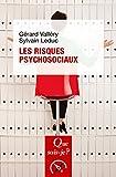 Les risques psychosociaux - « Que sais-je ? » n° 3958 - Format Kindle - 9782130803669 - 6,49 €