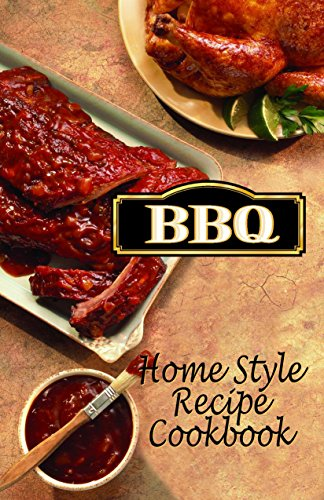 BBQ Recipes: HomeStyle Barbecue Cookbook (Awesome Recipes Cookbooks 1) (English Edition)
