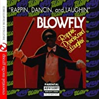 Rappin', Dancin', and Laughin' by Blowfly (2012-05-03)
