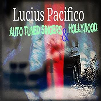 Auto Tuned Singers and Hollywood