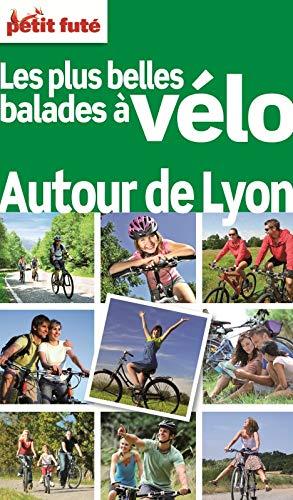 Guide Balades A Vélo Autour De Lyon 2012 Petit Futé