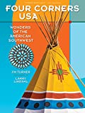 Four Corners USA: Wonders of the American Southwest