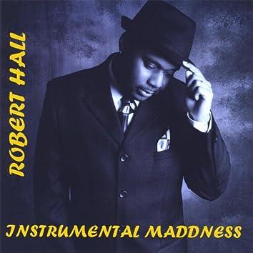 Instrumental Maddness