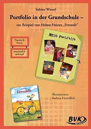 Portfolio in der Grundschule - am Beispiel von Helme Heines