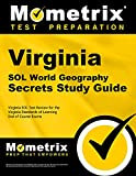 Virginia Sol World Geography Secrets Study Guide: