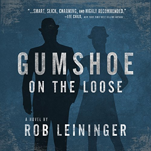 Gumshoe on the Loose audiobook cover art