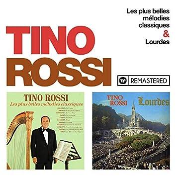 Les plus belles mélodies classiques / Lourdes (Remasterisé en 2018)
