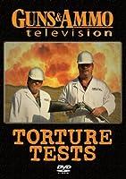 Guns & Ammo Torture Tests