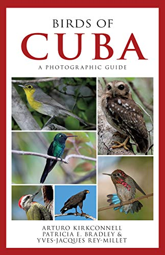 Birds of Cuba: A Photographic Guide