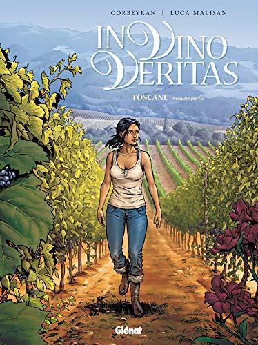 In vino veritas - Tome 01: Toscane