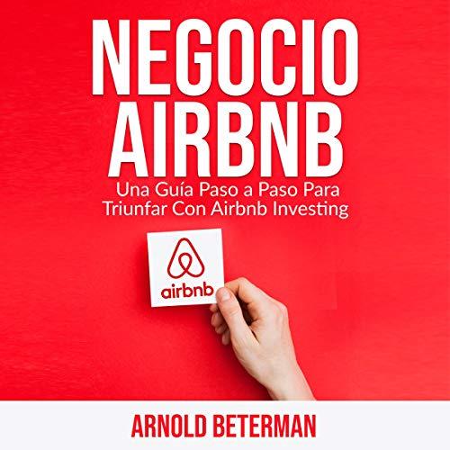 Couverture de Negocio Airbnb [Airbnb Business]