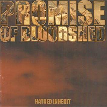 Hatred Inherit