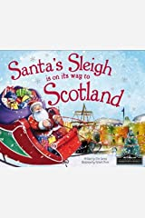 Santa's Sleigh is on its Way to Scotland Hardcover