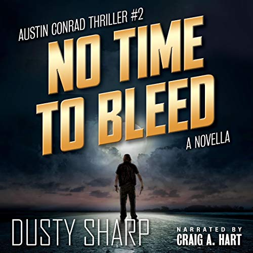 No Time to Bleed Audiobook By Dusty Sharp cover art