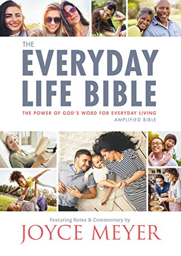 The Everyday Life Bible: The Power of God's Word for Everyday Living (English Edition)