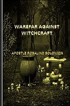 Warfare Against Witchcraft