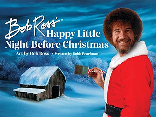 Bob Ross\' Happy Little Night Before Christmas (English Edition)