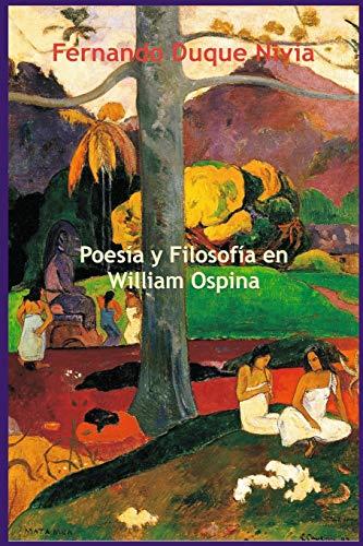 Poesía y filosofía en William Ospina