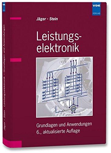 Leistungselektronik: Grundlagen und Anwendungen