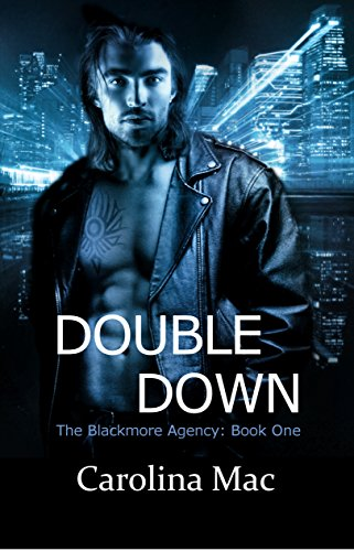 Double Down (The Blackmore Agency Book 1)