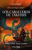 El Ocaso de los dragones nº 01/02 Los Caballeros de Takhisis: El ocaso de los dragones. Volumen 1 (D&D Dragonlance)