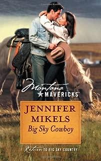 Big Sky Cowboy (Montana Mavericks Book 33)