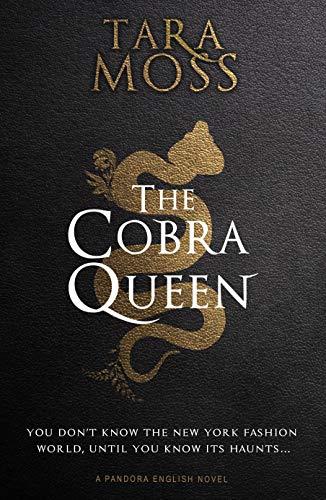 La Reina Cobra de Tara Moss