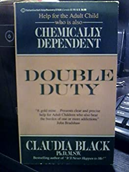 Double Duty: Chemically Dependent 0345376307 Book Cover